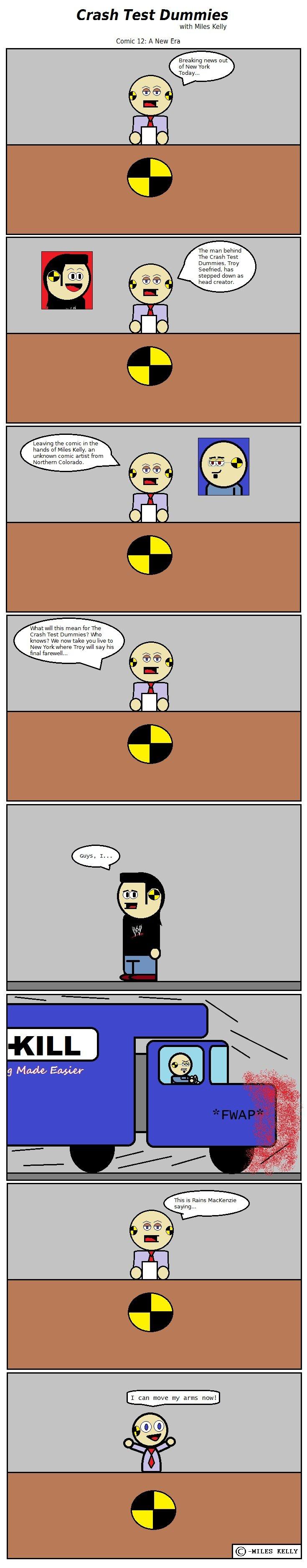 "Crast Test Dummies Comic 12. BREAKING NEWS: ""The comics will suck less."" -Miles Like the Crash Test Dummies on facebook! www.facebook.com/pages/Crash- Crash test dummies comic"