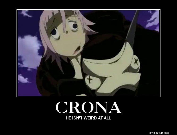 crona he isn,t werid at all.. . HE ISN' T WEIRD AT ALL crona he isn t werid at all HE ISN' T WEIRD AT ALL