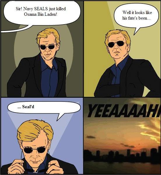 CSI Pakistan. . Eli; Bin Ladeda! like his fiats' 5 been. --. Lol OC bin laden osama