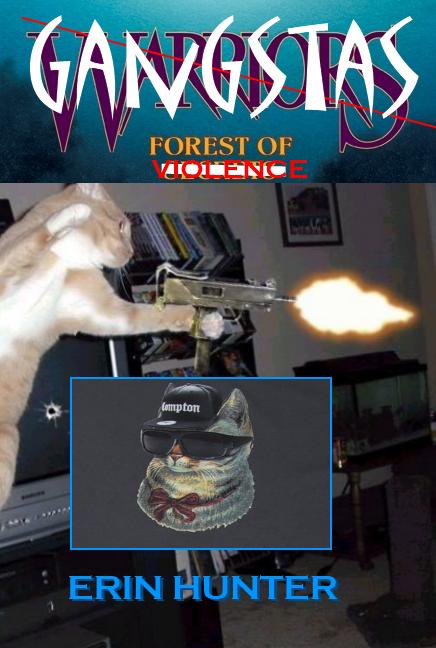 Gangstas. Warriors fans anywhere..... forest of violence erin hunter gangstas Guns