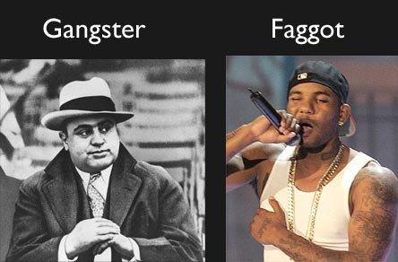 Gangster Faggot. . Gangster. That rapper is The Game Gangster Faggot That rapper is The Game