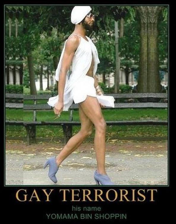 Gay terrorists. .. Hes...FABULOUS! !!!! Gay terrorists Hes FABULOUS! !!!!