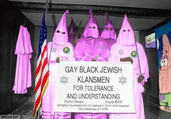 Gay black ish spongebob ku klux klan. If you look at the bottom it says spongebob meeting in tyronnes mothers basement. LOL FUNNY AS HELL,THUMBS UP IF YOUR NOT  black KKK Gay spongebob tyrone basement capthca Crack