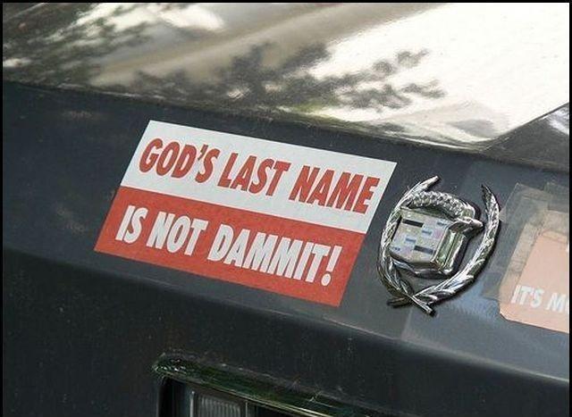 Gods last name. gods last name?.. no i am pedobear >:O gods last name dammit
