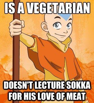 "Good Guy Aang. . k "" lalalalal _ In or Mm.. Except when he tried to eat Momo. aang vegetarian sokka Meat"