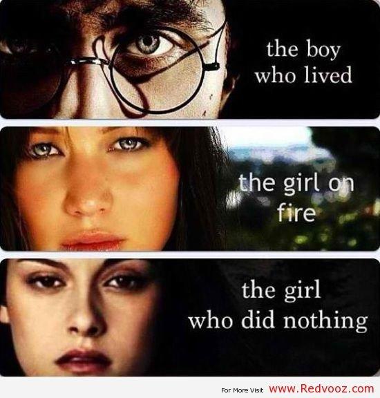 Good Job Bella. Good Job Bella. the boy who lived sthe girl 051 fire ' the girl who did nothing Good Job Bella bella kristen stewart Harry Potter twilight edward bella