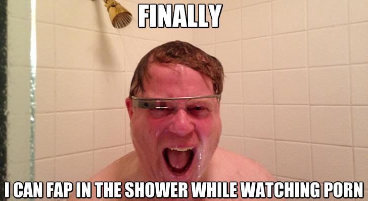 Google glasses. .. not since the accident Google glasses Shower Porn
