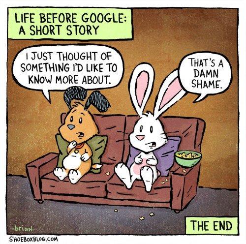 "google. . LIFE BEFORE ! A SHORT STORY I JUST mu as samoans l E mo»: amour.. >Encyclopedia >??? >""Ain'tno-onehavetimefor_dat.jpeg"" nice Google shame"