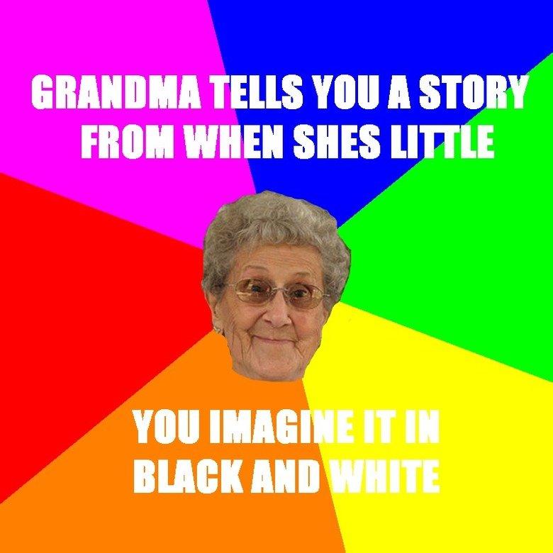 grandma tells me a story. OC. Elli! WHEN SHE [TITLE III MIG BEBE Mill lol meme granny funny