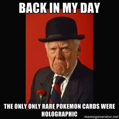 Grumpy old Red. Goddamn new pokemon cards, goddamn slightly older ones too goddamn any pokemon cards past the last of gen 2. BARK IN MY BAY m um um nun: MMS WER Pokemon Cards Grumpy Holographic old whatever