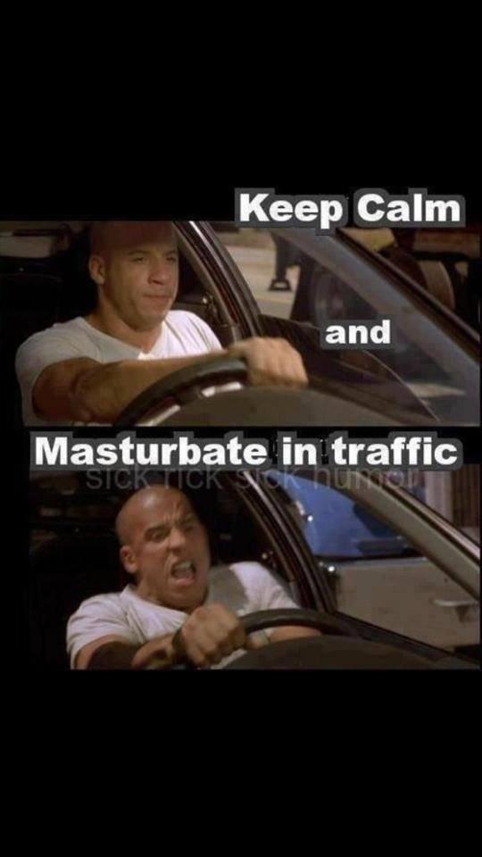 Keep calm. . N Keep Calm lall, lla,' and in traffic Keep calm N Calm lall lla ' and in traffic