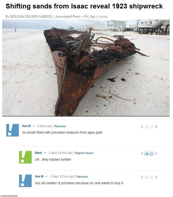 "Ken M. FML: Helpless victim: . Shifting sands from Isaac reveal 1923 shipwreck By ""( I Associated Press - Fri, Sep 7., 2: 112 chin Ken M t 3 days we l Remove C) Ken M FML: Helpless victim: Shifting sands from Isaac reveal 1923 shipwreck By ""( I Associated Press - Fri Sep 7 2: 112 chin t 3 days we l Remove C)"