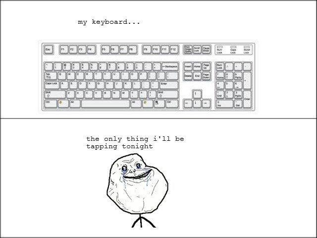 Keyboard. Statistically, 9/10 people enjoy gang rape. . my keyboard... Taa I ll ihh' I, Ulla the only thing i' ll be tapping tonight Keyboard Statistically 9/10 people enjoy gang rape my keyboard Taa I ll ihh' Ulla the only thing i' be tapping tonight