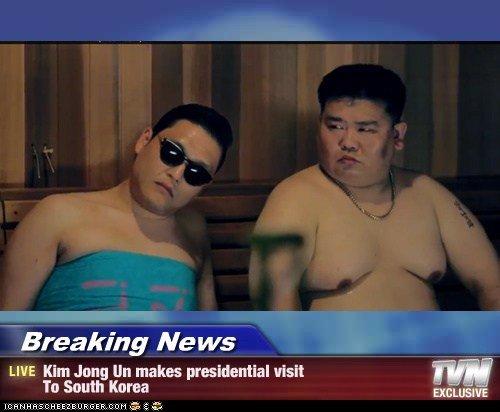 Kim Jong Un. From 'Gangnam Style'. Breaking Ne we LIVE Kim Jung tln makes presidential visit To South Korea '' itou is E Ci, Music kim jong UN psy