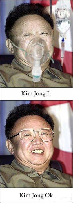Kim Jong Il. Kim Jong Il. 'nuff said.. Kim long kim jong il
