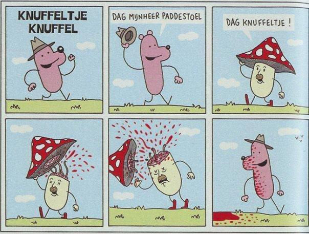 Knuffeltje Knuffel. Comic by some Belgian guy called Jeroom.. something black humor Dog mushroom shroom living things wat