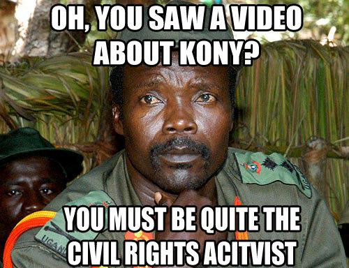 Kondescending. dedz to chris.. I think you're a little late. Kony