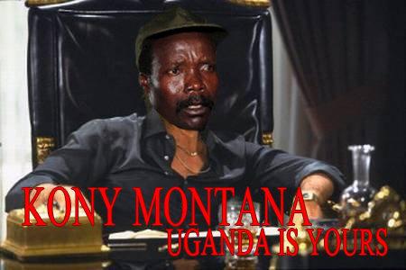 Kony Montana. .. inb4 overused Kony fresh prince of bel-air theme song parody. Kony tony montana campaign Joseph Uganda scarface