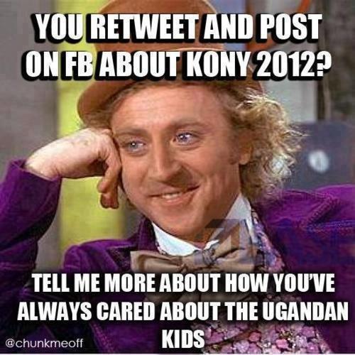Kony. . Kony wonka Invisible