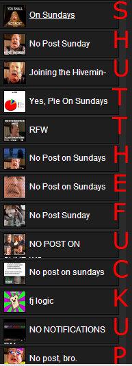 .. OC.. 2-, Sn Sundays magn- No Post Sunday terribl. Ha Fiveman- E Yes, Pie Us Sundays t No Post Sundays Lip, It .1' No Post Sunday Citi No post sundays NO POST no posts on sunday