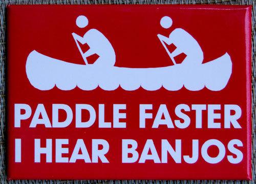 oh dear lord. . PADDLE FASTE R I I HEAR BANJOS oh dear lord PADDLE FASTE R I HEAR BANJOS
