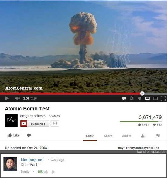 Old but still funny. . Ate mt} ant Mamie Bomb Test Ills T. l him hug Tii' I ' = Dear Santa. Well maybe it's friendly? youtube