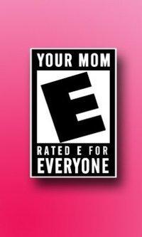 OP's mom. op mom. roii! l HATED E FUR EVERYONE OPS MOM