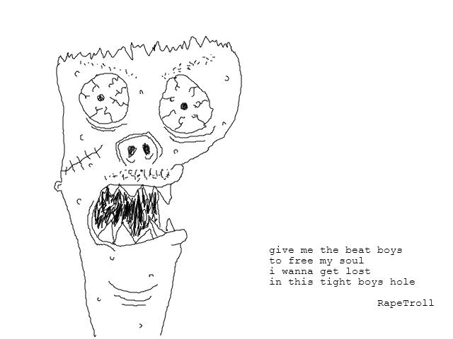 Say hello to, RapeTroll (RT). New figure me and a friend created... le good le 9gag face le OP le lelelellelelelelelelelelelelelelelelelelelelelelelel Rape troll boys hole poems