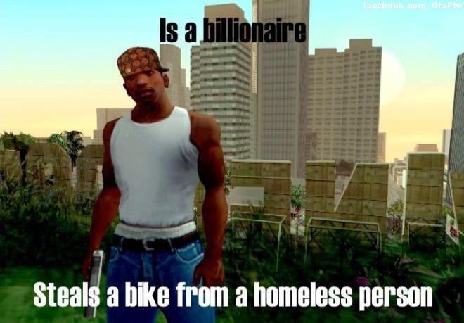 scumbag cj. . Stem a hike from a homeless persin gta