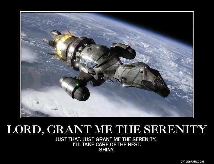 Serenity Now!!!. Cred to Diy.despair.com.. Hmm. Grant me the Serenity please? Serenity Now!!! Cred to Diy despair com Hmm Grant me the please?