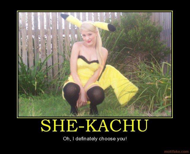"Shekachu. Pic says it all.. 1' t; kiitti-( it, Averyl"" U Oh, I definately choose you! no tags ftw"