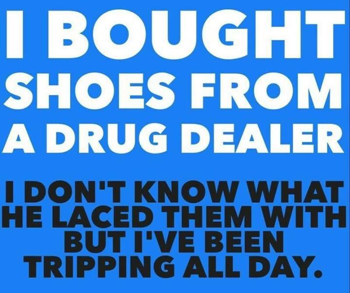 SHOES. No description available yetdot. FROM A DRUG DEALER drug dealer