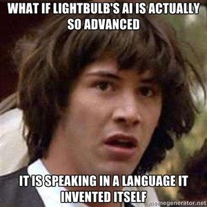"Skynet begins here?. . ICHIKI If ' 5 Al IS ""Ymir IT IS IHA. Quoting the lightbulb: ""IT IS"" lightbulb is ali"