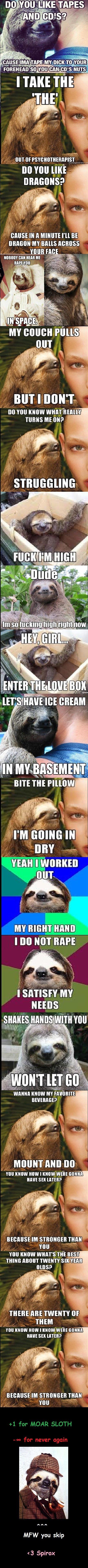 Sloth Comp. tons of slothy goodness. Ink: tlg? Jis, 69: 52 BO VIII] LIKE . CHINISE III ll MINUTE I' ll BE MY RAILS MASS MIR HI I if I I In i Grmmar.', mans HIE  Sloth Comp tons of slothy goodness Ink: tlg? Jis 69: 52 BO VIII] LIKE CHINISE III ll MINUTE I' BE MY RAILS MASS MIR HI I if In i Grmmar ' mans HIE