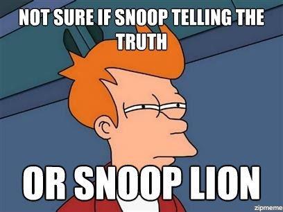 """Snoop. . MIT SURE If SHIN]? Till""""!!! Tilt TRUTH Snoop MIT SURE If SHIN]? Till""""!!! Tilt TRUTH"""