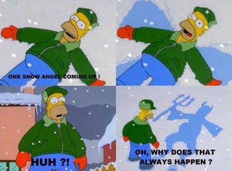 Snow Angel. Source: Simpsons.. I AM EVIL HOMER, I AM EVIL HOMER Snow Angel Source: Simpsons I AM EVIL HOMER
