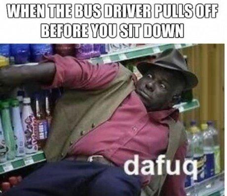 So True. .. YAHMAN! bus driver dafuq
