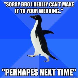 "Socially Awkward Penguin. . SHEET BRIT I [HINT MAKE NEXT TIME"". >Perhapes Socially Awkward Penguin SHEET BRIT I [HINT MAKE NEXT TIME"" >Perhapes"