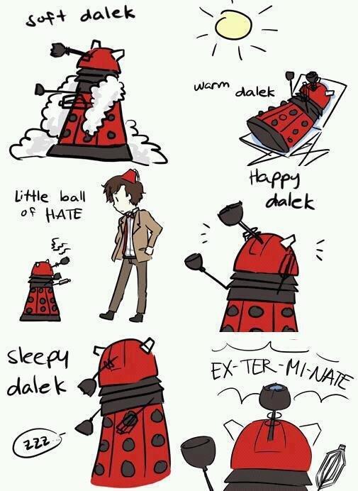 Soft Dalek. Warm Dalek credit to .. .gif version. little Ball of Hate