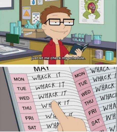 Sounds like my schedule.. . Sounds like my schedule