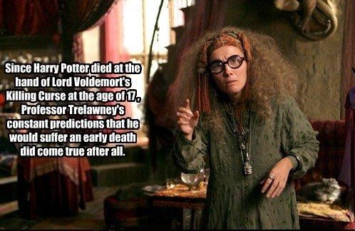 Spoilers. . nurse at mitaa. at 11 nett Gm, . ii. the hand It! [uni Willi ' ti that he stiffer m early death . nit! Emma [tun alter till.. even a broken clock is right twice a day Harry Potter trelawney kittens