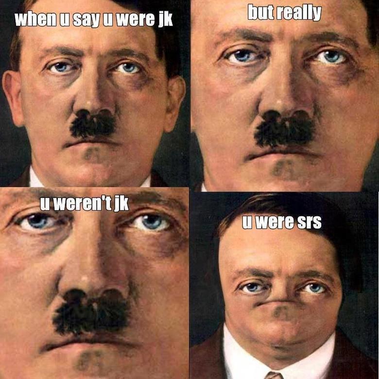 Srs. . tll m Elliot' . m Allt. Not Hitler anymore. Srs tll m Elliot' Allt Not Hitler anymore
