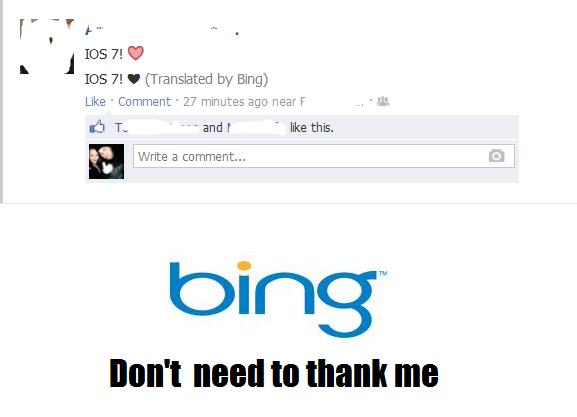 "srsly bing. . d IOS Pi. U I IOS Pi. . (Translated by Bing] Like ' Comment ' 27 minutes ago neard . ""ms. Ea Write a comment... DWI tta titane HIE. Indeed, good sir. atleast bing tri"