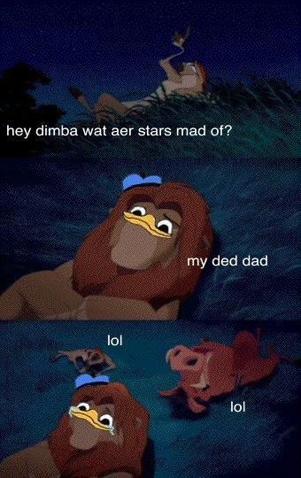 stars. dimba pls. hey dumba mat any stars mad of? my ded dad lat sgaT