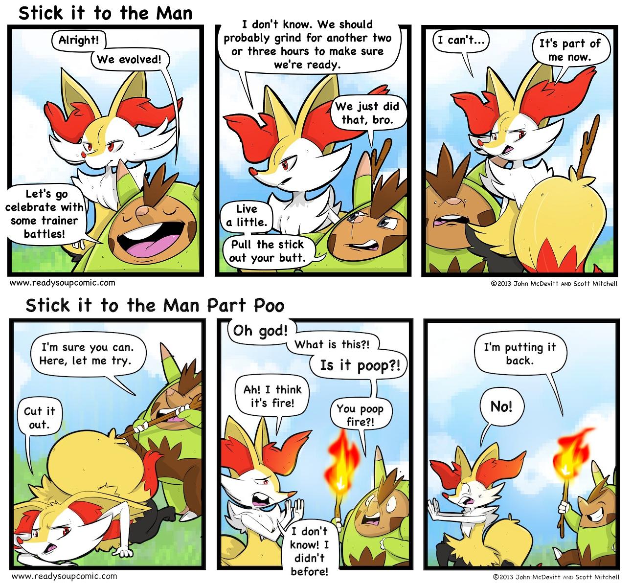 Stick it to the Man. Source: . braixen quilladin poop fire Pokemon