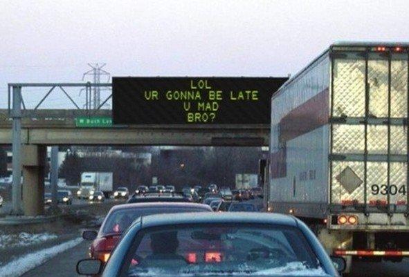 Stuck in traffic? So sorry.. Damn traffic... Buses are never late. Stuck in traffic? So sorry Damn traffic Buses are never late
