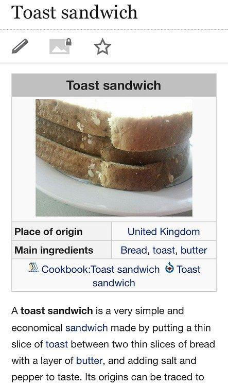 Student Delicacies. www.youtube.com/user/PandaRevolutionM.... Toast sandwich Pleae of origin United Kingdom Main ingredients . Bread, toast, butter 3% sandwich  Student Delicacies www youtube com/user/PandaRevolutionM Toast sandwich Pleae of origin United Kingdom Main ingredients Bread toast butter 3%