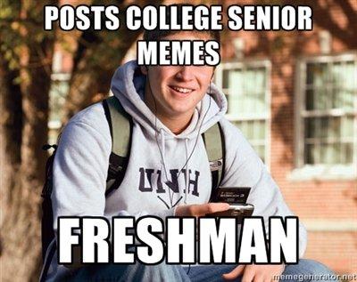 "Stupid Freshman. 100% OC enjoy. tit b 5"" All IT. This is good. college freshman college senior"