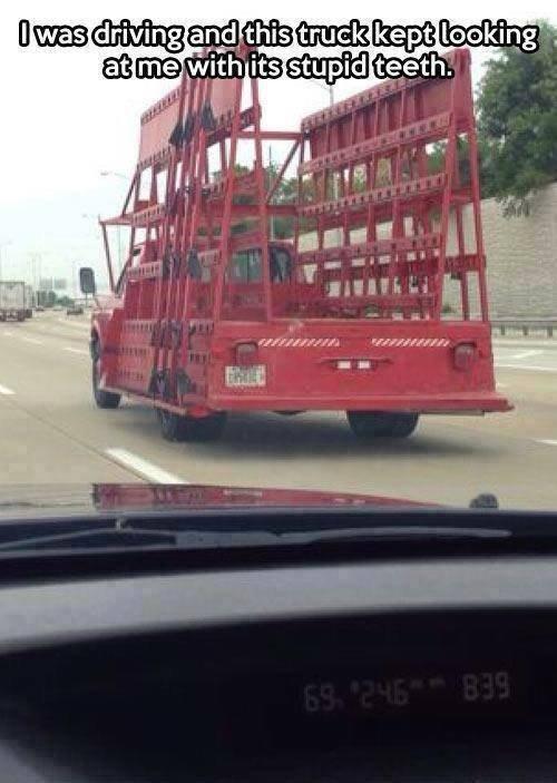 Stupid truck. . Stupid truck