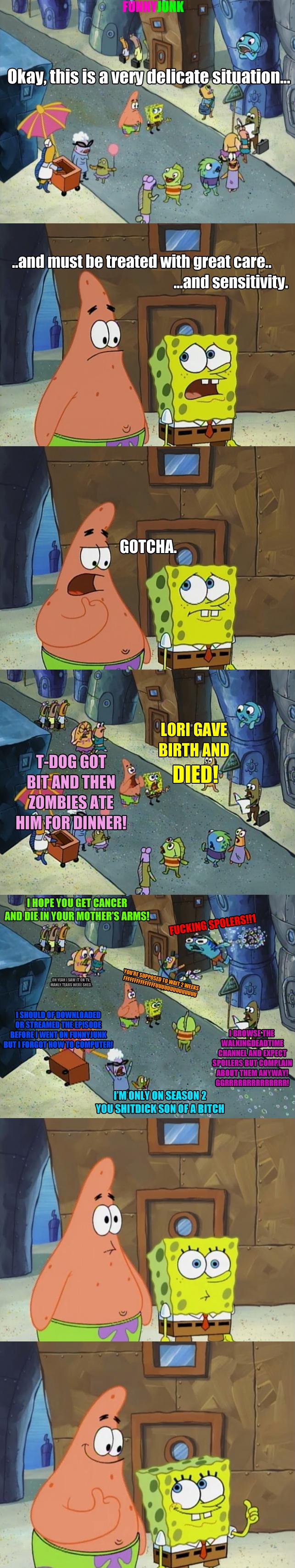 Summary of FJ Lately. .. Snape kills Dumbledore.... Walking dead spongebob Lori tdog dead OP used the tags correctly You cant Explain that